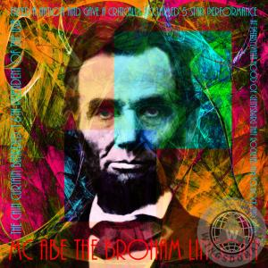 MC Abe The Broham Lincoln Rock Star By Wingsdomain Art And Photography